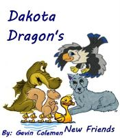 Cover for 'Dakota Dragon's New Friends - Part 1'