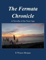 Cover for 'The Fermata Chronicle: A Novella of the Next Age'