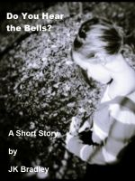 Cover for 'Do You Hear the Bells?'