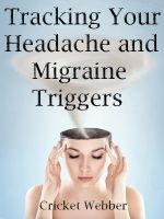 Cover for 'Tracking Your Headache and Migraine Triggers'