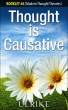 Thought is Causative by Ulrike