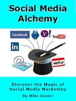 Cover for 'Social Media Alchemy - 2nd Edition'
