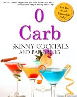 Cover for '0 Carb Skinny Cocktails and Bar Drinks'