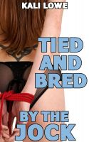 Cover for 'Tied and Bred by the Jock'