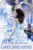 Cover for 'Whispers of a Legend, Part One-Shadows of the Past'