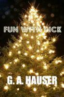 GA Hauser - Fun With Dick
