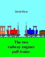Cover for 'The Two Railway Engines Pull Trains'
