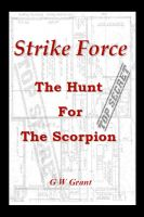 Cover for 'Strike Force - The Hunt For The Scorpion'