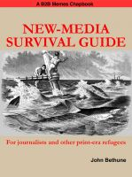 Cover for 'New-Media Survival Guide: For Journalists and Other Print-Era Refugees'