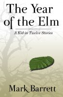 Cover for 'The Year of the Elm'