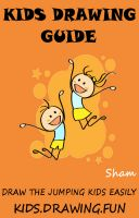 Cover for 'Kids Drawing Guide : Draw The Jumping Kids Easily'