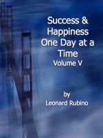 Cover for 'Success and Happiness, One Day at a Time. Volume V'