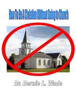 Cover for 'How To Be A Christian Without Going to Church'