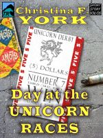 Cover for 'A Day at the Unicorn Races (Short Story)'