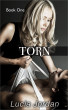 Torn Book One by Lucia Jordan