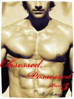 Brandon Alston - Obsessed, Possessed 3