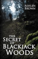 Cover for 'The Secret of Blackjack Woods'
