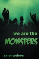Cover for 'We are the Monsters'