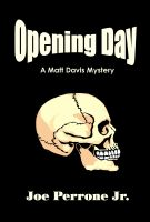 Opening Day: A Matt Davis Mystery cover