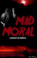 Cover for 'Mad Moral (Mad Series, Book One)'