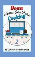 Cover for 'Down Home Southern Cooking 2'