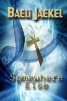 Cover for 'Somewhere Else (Soul Detective, Tabitha Meeks)'