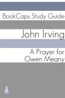 Cover for 'Study Guide: A Prayer for Owen Meany (A BookCaps Study Guide)'
