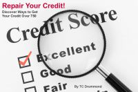 Cover for 'Repair Your Credit - Get Your Credit Score Above 750'