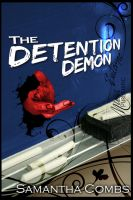 Cover for 'The Detention Demon'