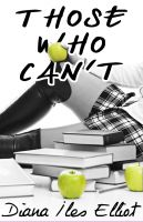 Diana Iles Elliot - Those Who Can't