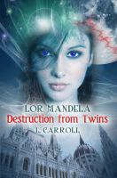 Cover for 'Lor Mandela - Destruction from Twins'