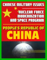 Cover for '21st Century Chinese Military Issues: People's Republic of China's Nuclear Force Modernization - Command and Control, Undersea Nuclear Forces, BMD Countermeasures, Chinese Space Program'