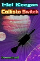 Cover for 'Callisto Switch'
