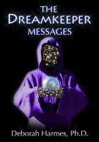 Cover for 'The Dreamkeeper Messages'
