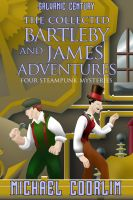 Cover for 'The Collected Bartleby and James Adventures'
