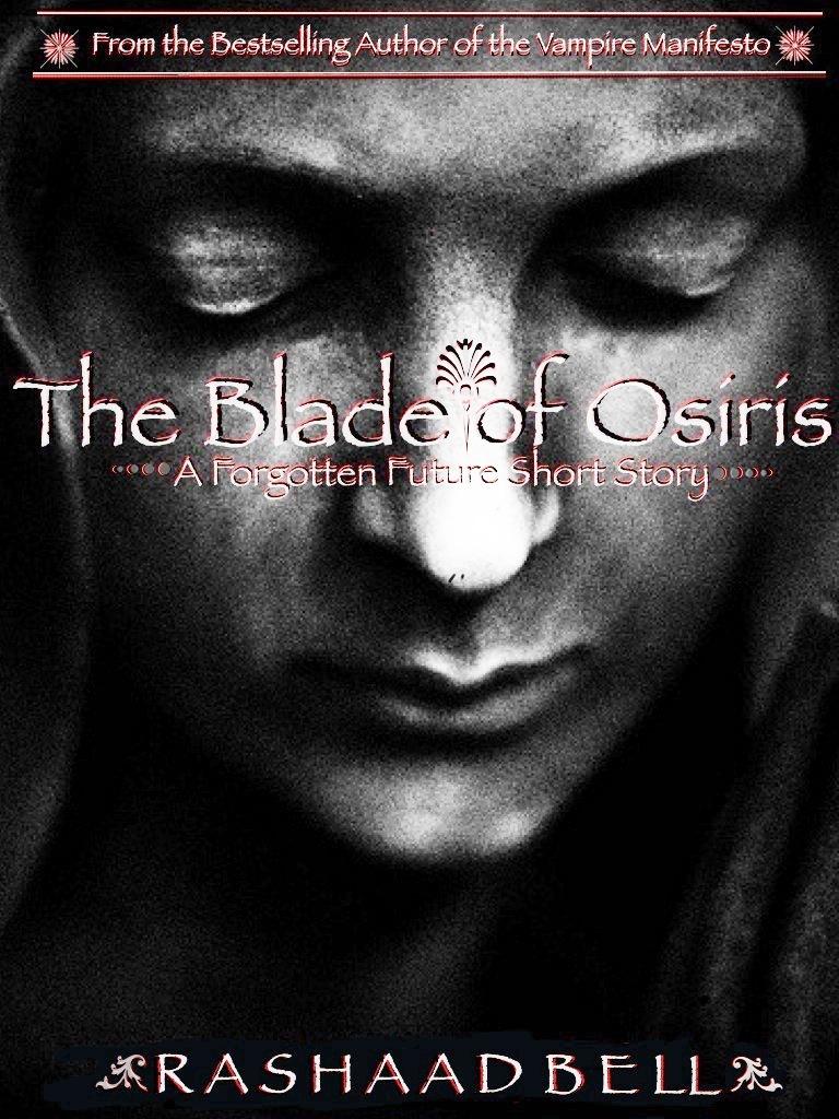Rashaad Bell - The Blade of Osiris