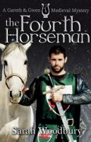 Cover for 'The Fourth Horseman (A Gareth and Gwen Medieval Mystery)'