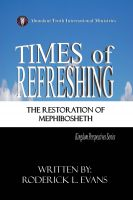 Cover for 'Times of Refreshing: The Restoration of Mephibosheth'