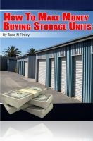 Cover for 'How To Make $1 million Buying Storage Units'