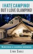 Camping Hacks from a Diva! by Lynn Sable