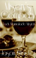 Cover for 'Misery's Company: A Lady Marmalade Mystery'