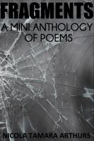 Cover for 'Fragments: A Mini Anthology of Poems'