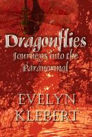 Cover for 'Dragonflies: Journeys into the Paranormal'