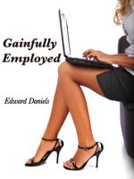 Cover for 'Gainfully Employed'