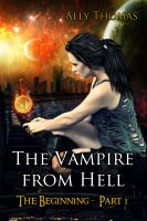 Cover for 'The Vampire from Hell: (Part 1) - The Beginning'
