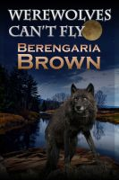 Cover for 'Werewolves Can't Fly'