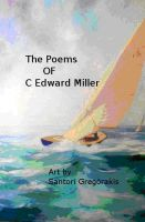 Cover for 'The Poetry of C Edward Miller  volume 1'