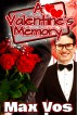 A Valentine's Day Memory by Max Vos