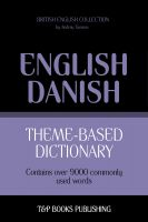 Cover for 'Theme-Based Dictionary - British English-Danish - 9000 words'