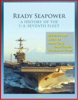 Cover for 'Ready Seapower: A History of the U.S. Seventh Fleet - MacArthur's Navy, Korean War, Arabian Gulf to Mount Pinatubo, Terrorists and Pirates'
